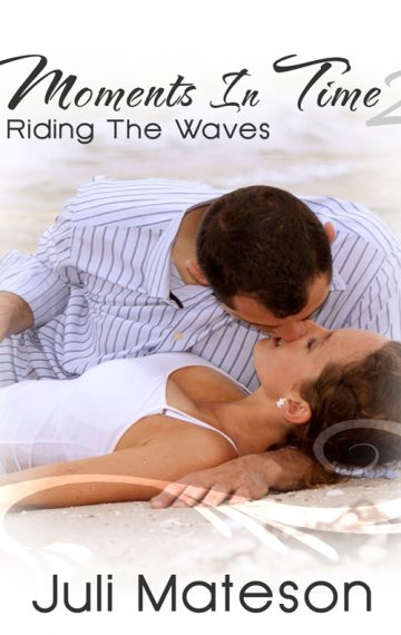 Moments In Time 2: Riding The Waves