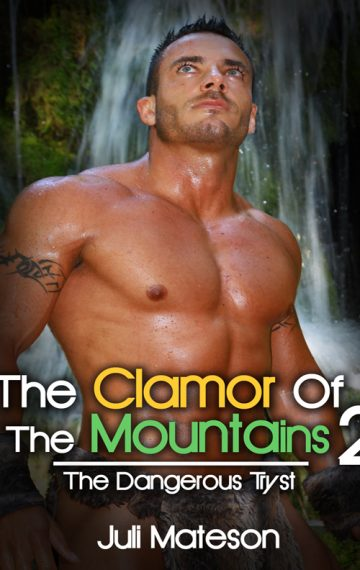 The Clamor Of The Mountains 2: The Dangerous Tryst