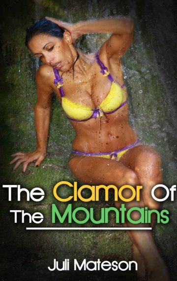 The Clamor Of The Mountains